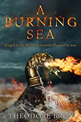 A Burning Sea (The Wanderer Chronicles) Hardcover