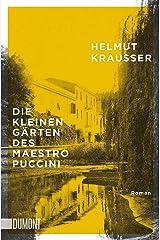 Die kleinen Gärten des Maestro Puccini Mass Market Paperback