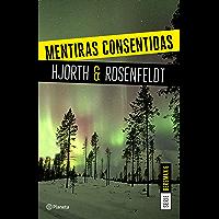 Mentiras consentidas (Serie Bergman 6): Un nuevo caso para el psicólogo criminal más famoso de Suecia (Planeta…