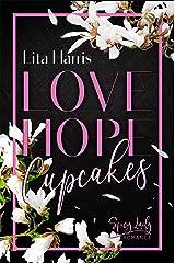 Love, Hope, Cupcakes: Viermal Romance zum Verlieben Kindle Ausgabe