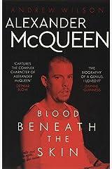 Alexander McQueen: Blood Beneath the Skin Paperback