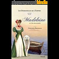 Madeleine et l'île des oubliés (Les demoiselles de l'Empire t. 5)
