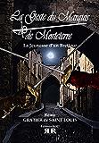 La Geste du Marquis de Morteterre: Le Jeunesse d'un Bretteur