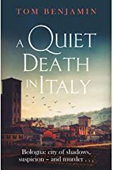 A Quiet Death in Italy (Daniel Leicester Book 1) Kindle Edition