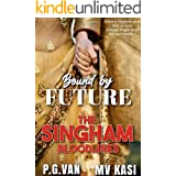 Bound by Future: A Romantic Short Story (The Singham Bloodlines)