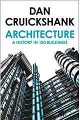 Architecture: A History in 100 Buildings Paperback