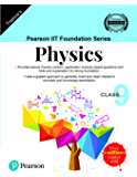 Pearson IIT Foundation Series | Physics | Class 9