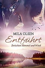 Entführt - Zwischen Himmel und Wind (Louisa & Brendan 3) Kindle Ausgabe