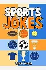 Sports Jokes: Funny Sports Jokes for Kids Kindle Edition