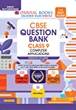 Oswaal CBSE Question Bank Class 9 Computer Applications (Reduced Syllabus) (For 2021 Exam)
