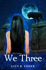We Three (Witch Way Book 3) Kindle Edition