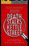 Death Stalks Kettle Street (English Edition)