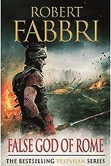 False God of Rome (Vespasian Series Book 3) Kindle Edition