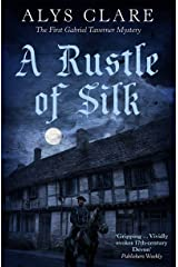 A Rustle of Silk (Gabriel Taverner mysteries) Kindle Edition
