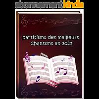 partitions des meilleurs chansons 2021: partitions piano des meilleurs tubes françaises ( Lettre a une femme - Ninho…