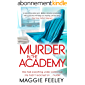 Murder In The Academy : A chilling murder mystery set in Belfast (Alice Fox Murder Mysteries Book 1) (English Edition)