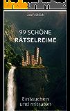 99 schöne Rätselreime: Eintauchen und mitraten