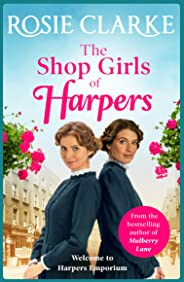 The Shop Girls of Harpers: A heartwarming family saga (Welcome To Harpers Emporium Book 1)