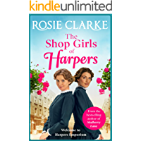 The Shop Girls of Harpers: The start of the bestselling heartwarming historical saga series from Rosie Clarke (Welcome…