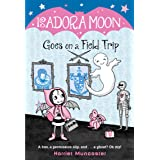 Isadora Moon Goes on a Field Trip: 5
