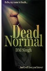 Dead Normal Kindle Edition