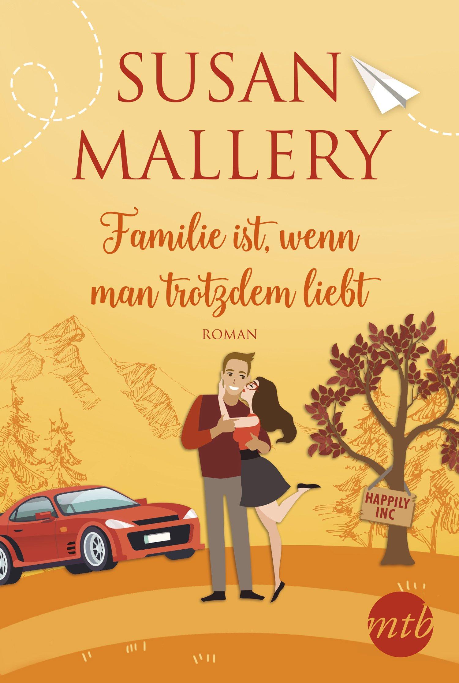 Familie ist, wenn man trotzdem liebt (Happily-Serie, Band 3)