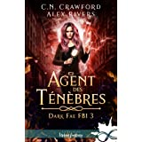 Agent des ténèbres: Dark Fae FBI, T3