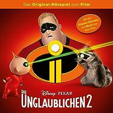 Die Unglaublichen 2. Das Original-Hörspiel zum Film