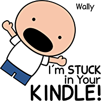 I'm Stuck in Your Kindle!