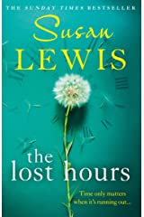 The Lost Hours: The most emotional, gripping fiction novel of 2021 from the bestselling author Kindle Edition