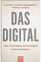 Das Digital: Markt, Wertschöpfung und Gerechtigkeit im Datenkapitalismus Gebundene Ausgabe