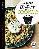 À table dans 20 minutes avec Cookeo
