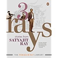 Three Rays (Includes Previously Unpublished Stories, Autobiographical Writings and Illustrations by Satyajit Ray…
