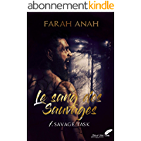 Le sang des Sauvages, tome 1 : Savage Task
