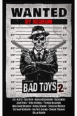 Bad Toys 2: Ein erstklassiger Abenteuerroman Kindle Ausgabe