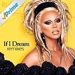 If I Dream: Remixes