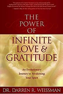 Amazon Fr Pouvoir De L Amour Infini Et De La Gratitude Weissman Darren R Livres