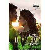 Let Me Dream: Le cauchemar