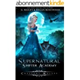 Crescent Wolves (Supernatural Shifter Academy Book 1) (English Edition)