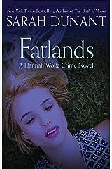 Fatlands Kindle Edition