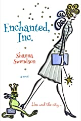 Enchanted, Inc. (Enchanted, Inc.  Book 1) Kindle Edition