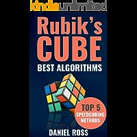 Rubik's Cube Best Algorithms: Top 5 Speedcubing Methods, Finger Tricks included, A Beginner's Guide with Easy…