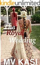 The Royal Wedding: A Short Romance