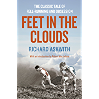 Feet in the Clouds: A Tale of Fell-Running and Obsession (English Edition)