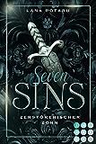 Seven Sins 5: Zerstörerischer Zorn: Romantische Urban Fantasy über einen teuflischen Pakt und die Sünden-Prüfungen der…