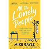 All The Lonely People: From the Richard and Judy bestselling author of Half a World Away comes a warm, life-affirming story –