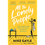 All The Lonely People: From the Richard and Judy bestselling author of Half a World Away comes a warm, life-affirming…