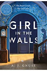 Girl in the Walls: A thrilling fiction debut, the Gothic novel of 2021 Kindle Edition