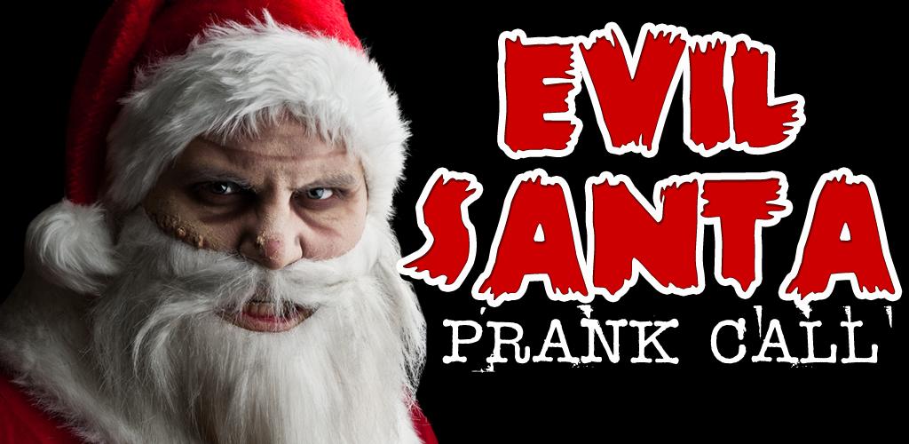 Evil Santa Prank Call
