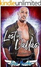 Lost in Dallas (Lonestar Brothers Book 2) (English Edition)